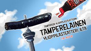 TAMPEREEN YLIOPPILASTEATTERIN TAMPERELAINEN YLIOPPILASTEATTERI-ILTA