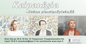 Kaipauksia – Kolme pienoisnäytelmää 30.8.2019–12.10.2019