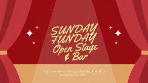 Sunday Funday Open Stage & Bar