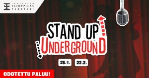 Stand Up Underground 25.1.2020 @ Tampereen Ylioppilasteatteri